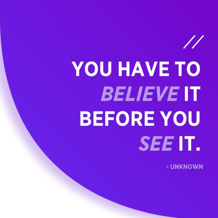 believe it to see it quote