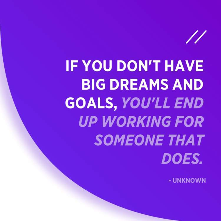 big dreams quote