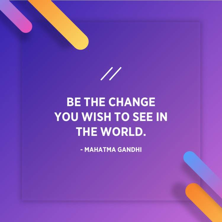 mahatma gandhi change the world quote