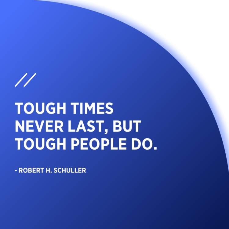 robert h schuller tough times