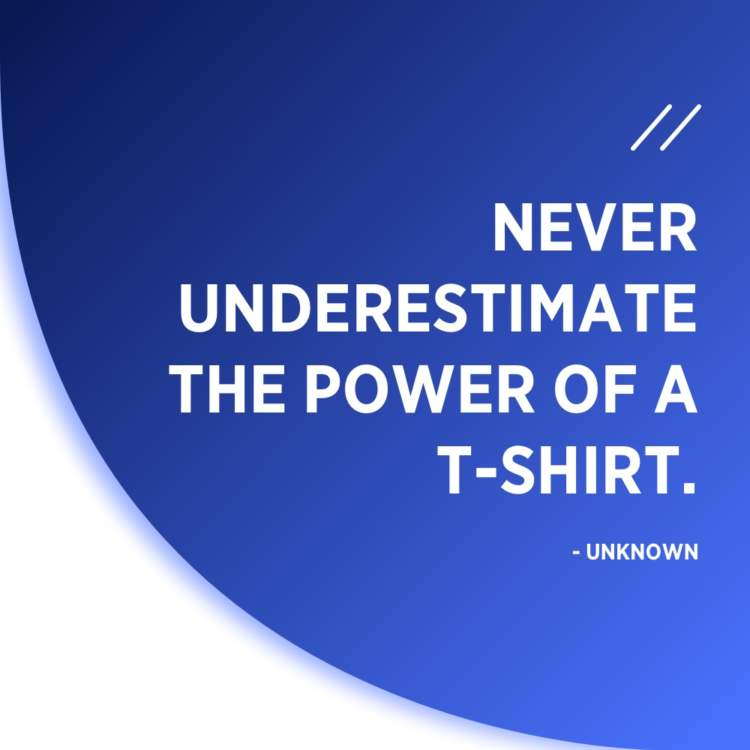 t shirt quote