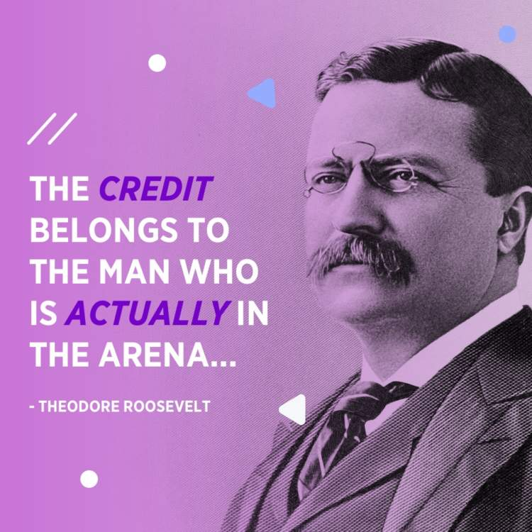 theodore roosevelt man in the arena